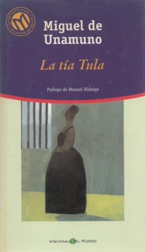 9788481302592: La Tía Tula (Las 100 Mejores Novelas en Castellano del Siglo XX)