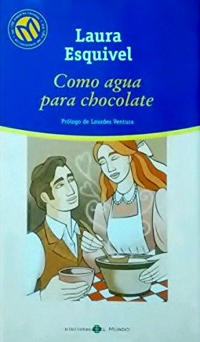 9788481302646: Como agua para chocolate