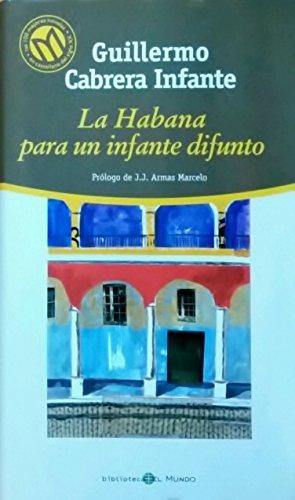 9788481302745: La Habana Para Un Infante Difunto