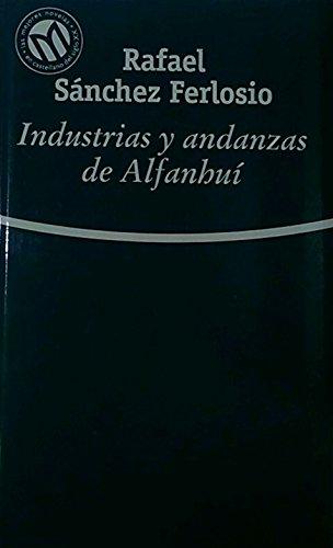 9788481302813: Industrias y andanzas de Alfanhuí