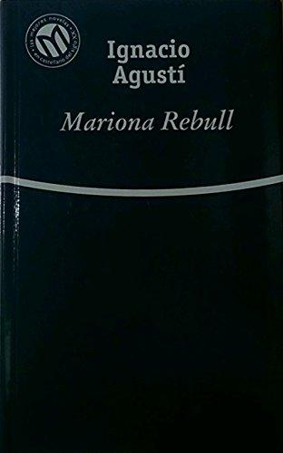 9788481302905: Mariona Rebull (Las Mejores Novelas en Castellano del Siglo XX)