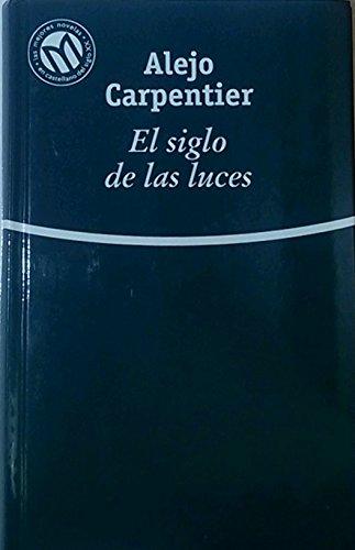 El siglo de las luces Vol. 48: Alejo Carpentier
