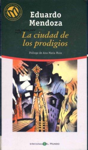 La ciudad de los prodigios. Nº62: Eduardo Mendoza