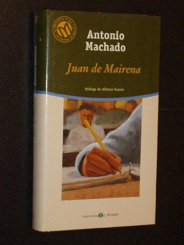 Juan de Mairena: Machado, Antonio (1875-1939)