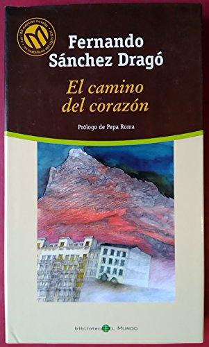 9788481303681: EL CAMINO DEL CORAZÓN