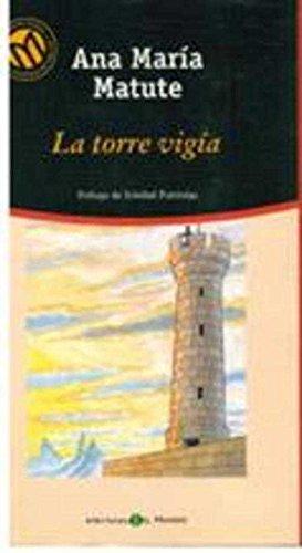 9788481303766: La torre vigía