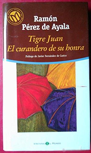 9788481304206: Tigre Juan. El Curandero De Su Honra