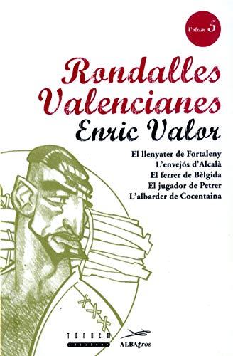 9788481310016: Rondalles Valencianes. Volum 5 (Rondalles Valencianes d¿Enric Valor)