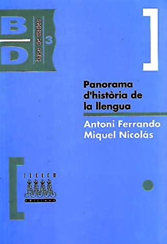9788481310382: Panorama d'historia de la llengua (Base de dades) (Catalan Edition)
