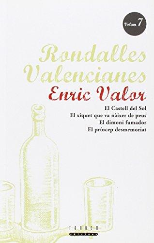9788481310887: Rondalles Valencianes. Volum 7 (Rondalles Valencianes d'Enric Valor)