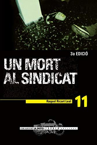 9788481312287: Un mort al sindicat (La Moto)