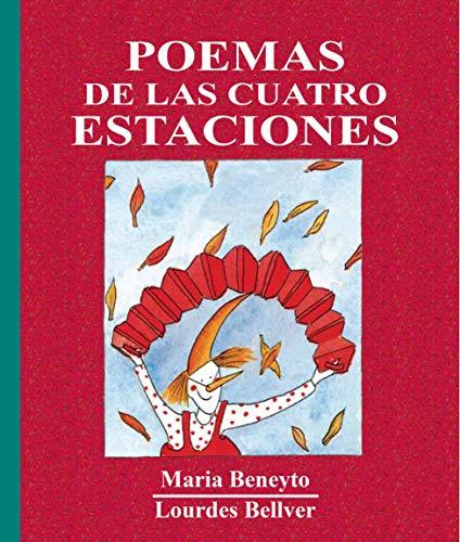 Poemas de las cuatro estaciones (El Triciclo): Beneyto Cu�at, Maria