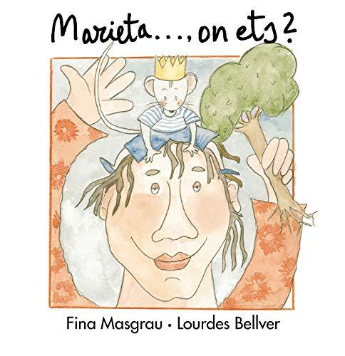9788481312683: Marieta on ets? (La Rata Marieta)