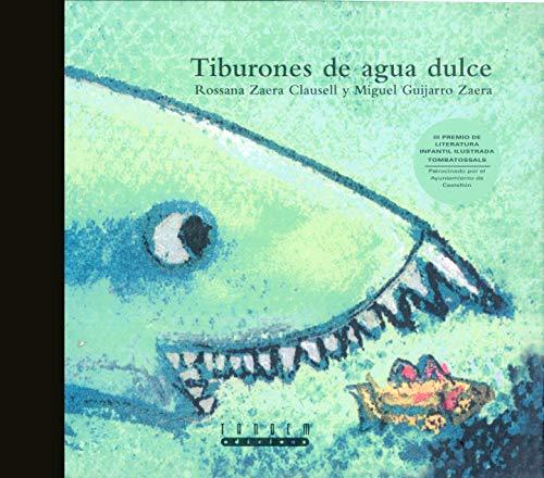 9788481313666: Tiburones de agua dulce (Tombatossals)