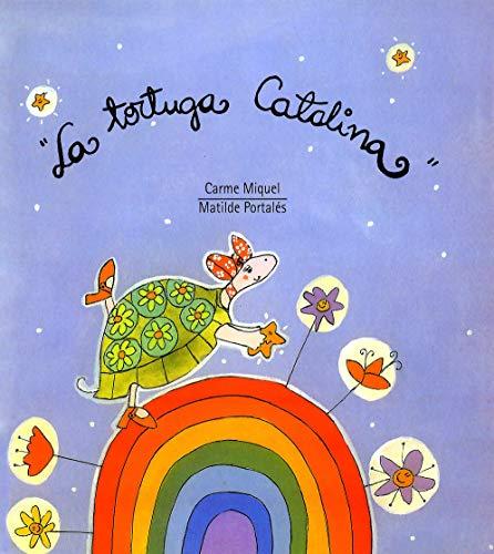 9788481313727: La tortuga Catalina (El Triciclo)