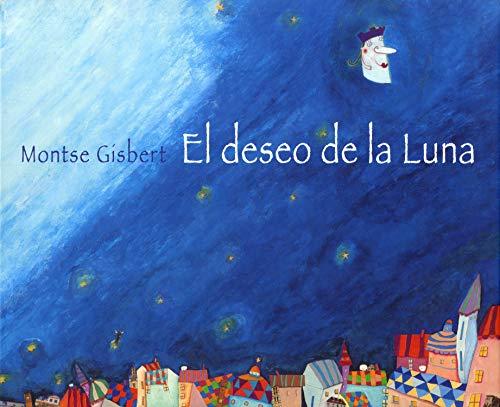 9788481314250: El deseo de la Luna / Desire of the Moon