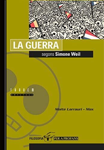 9788481314281: La guerra segons Simone Weil (Filosofia per a profans)