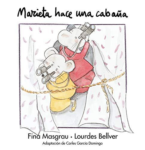 9788481314779: Marieta hace una cabaña (La Rata Marieta)