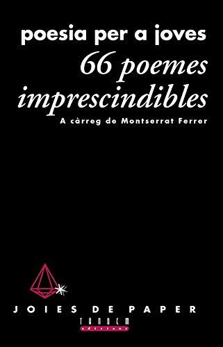 9788481315080: 66 poemes imprescindibles. Poesia per a joves (Joies de Paper)