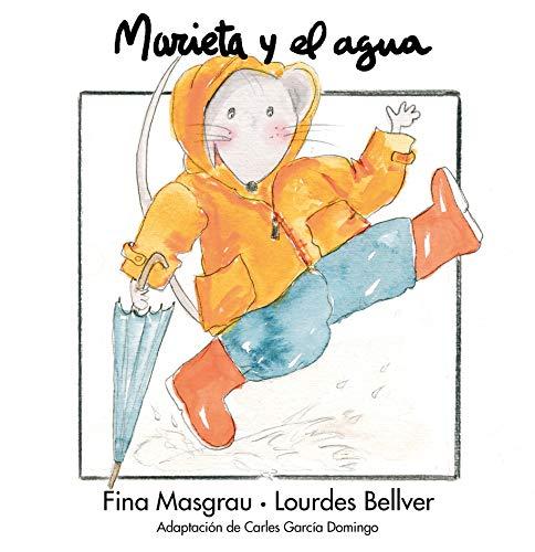 9788481315448: Marieta y el agua (La Rata Marieta)