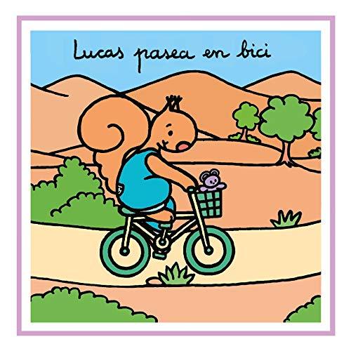9788481315608: Lucas Pasea En Bici/lucas Rides on a Bike (La Ardilla Lucas) (Spanish Edition)