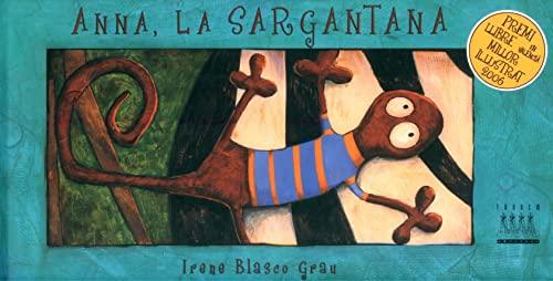 9788481315981: Anna, la sargantana (Àlbums Il·lustrats)