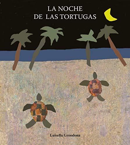 9788481316049: La noche de las tortugas / The night of the turtles (Coleccion El Triciclo) (Spanish Edition)