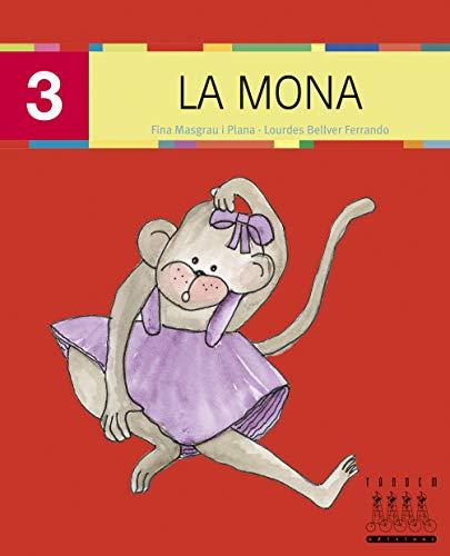 9788481317190: Per anar llegint... xino-xano: La mona (majúscula): 3 - 9788481317190