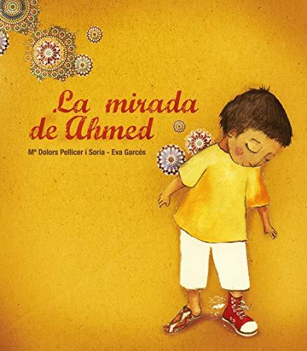 9788481317480: La Mirada de Ahmed (English and Spanish Edition)