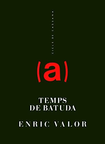9788481319200: Trilogia Cicle de Cassana: Temps de batuda: 2 (O.L.C. D'ENRIC VALOR)