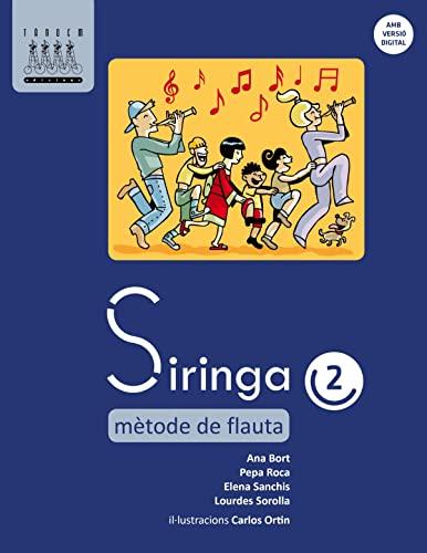 9788481319897: Siringa 2. Mètode de flauta - 9788481319897