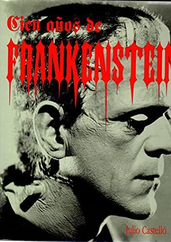 9788481350661: Cien años de frankenstein