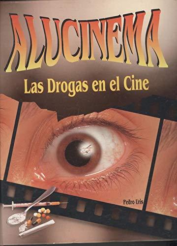 9788481350777: Alucinema : las drogas en el cine