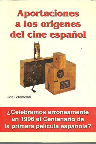 9788481351026: Aportaciones a los origenes del cine español