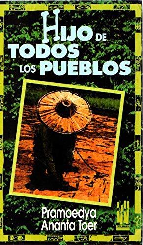 Hijo de todos los pueblos (Gebara) (Spanish Edition) (9788481360189) by Ananta Toer, Pramoedya