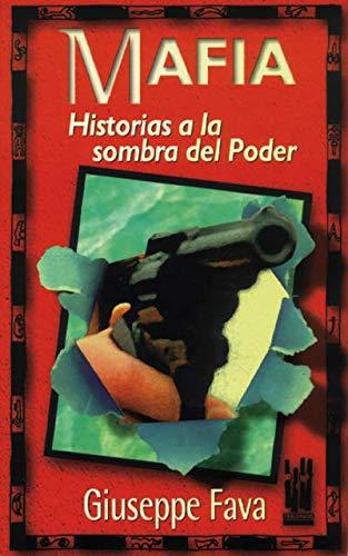9788481360516: Mafia : historia a la sombra del poder