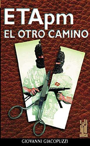 """9788481360691: ETA pm: El otro camino (Colección """"Orreaga"""" saila) (Spanish Edition)"""
