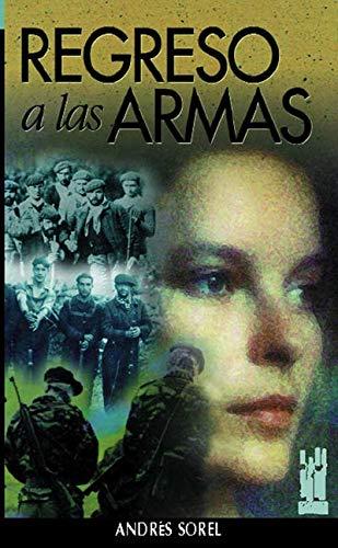 9788481360929: Regreso a las armas (Orreaga)