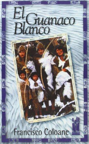 9788481361223: El guanaco blanco (Gebara)