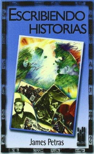 Escribiendo historias: James F. Petras
