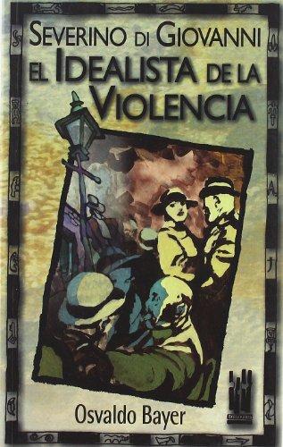 9788481361698: Severino di Giovanni. El idealista de la violencia (Gebaratik at)