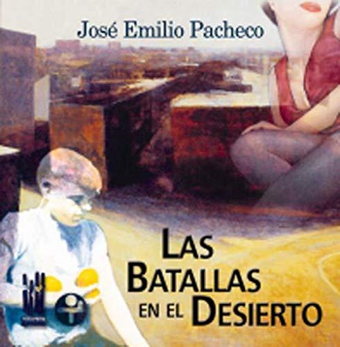 9788481361964: Las batallas en el desierto