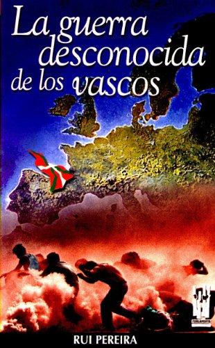 9788481362107: La guerra desconocida de los vascos (Orreaga)