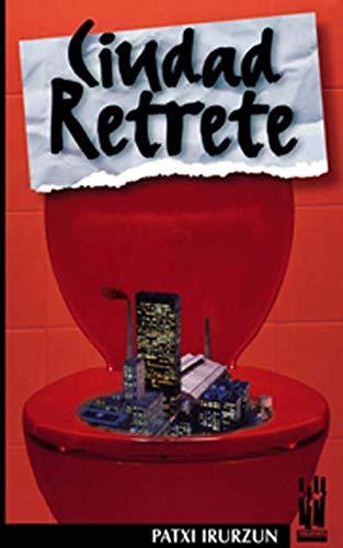 9788481362350: Ciudad retrete (Spanish Edition)