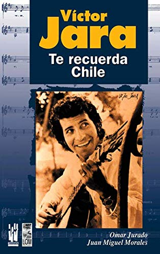 9788481363012: Víctor Jara. Te recuerda Chile