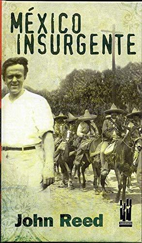 9788481363203: MEXICO INSURGENTE (GURE KLASIKOAK)