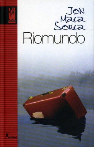 9788481363302: Riomundo (Amaiur)
