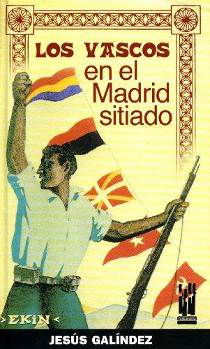 9788481363340: Los vascos en el Madrid sitiado
