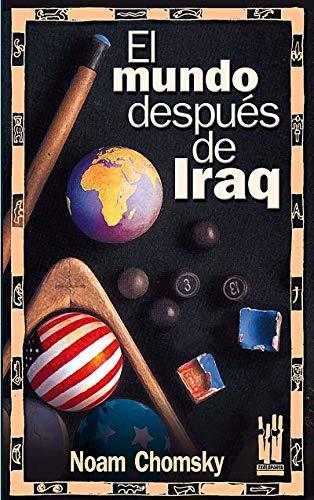 9788481363814: El mundo después de Iraq (GEBARA)