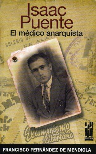 9788481364897: Isaac Puente : el mA©dico anarquista